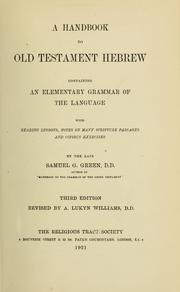Cover of: A handbook to Old Testament Hebrew | Samuel G. Green