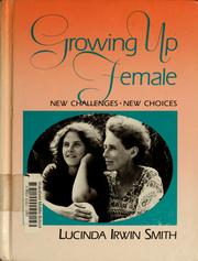 Cover of: Growing up female | Lucinda Smith