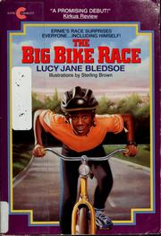 Cover of: The big bike race | Lucy Jane Bledsoe
