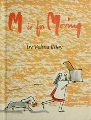 Cover of: M is for moving | Velma Ilsley