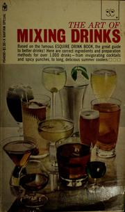Cover of: The art of mixing drinks by