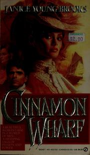 Cover of: Cinnamon wharf by Janice Young Brooks