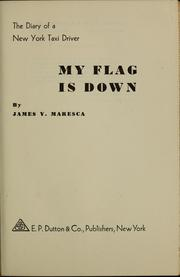 Cover of: My flag is down | James V. Maresca