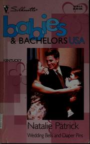 Cover of: Wedding bells and diaper pins | Natalie Patrick