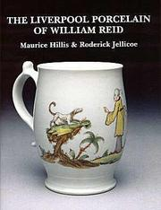 Cover of: Liverpool porcelain of William Reid | Maurice Hillis