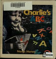 Cover of: Charlie's ABC by Nona Hatay