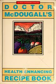 Cover of: Doctor McDougall's health-enhancing recipe book by Mary A. McDougall