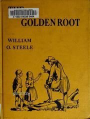 Cover of: The golden root | William O. Steele