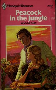 Cover of: Peacock in the jungle | Wynne May
