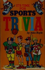 Cover of: It's time for sports trivia by John Boyle