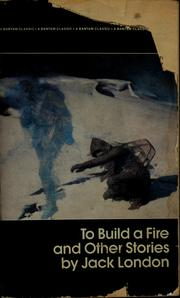 Cover of: To build a fire and other stories by Jack London
