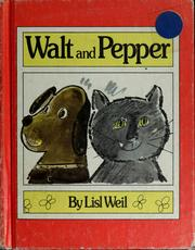Cover of: Walt and Pepper by Lisl Weil, Lisl Weil