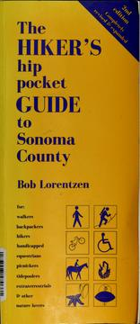 Cover of: The hiker's hip pocket guide to Sonoma county by Bob Lorentzen