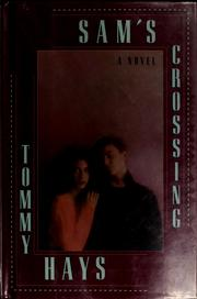 Cover of: Sam's crossing | Tommy Hays