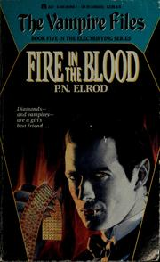 Cover of: Fire in the blood | P. N. Elrod