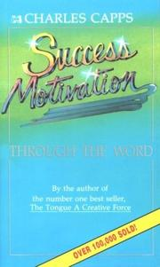 Cover of: Success Motivation Through the Word | Charles Capps