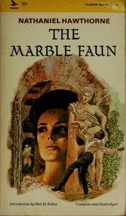 Cover of: The marble faun | Nathaniel Hawthorne
