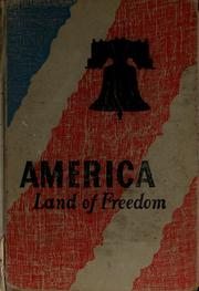 Cover of: America, land of freedom | Gertrude Hartman