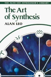 Cover of: The art of synthesis | Alan Leo