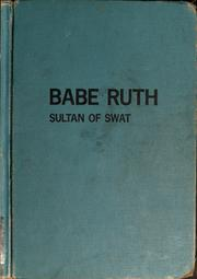Cover of: Babe Ruth, Sultan of Swat | Charles Spain Verral