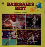 Cover of: Baseball's best | Michael E. Goodman