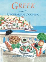 Cover of: Greek vegetarian cooking by Alkmini Chaitow