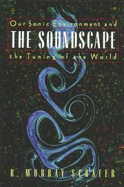 Cover of: The soundscape by R. Murray Schafer