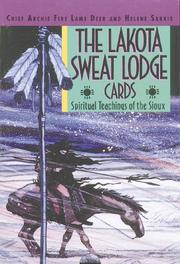 Cover of: The Lakota sweat lodge cards | Archie Fire Lame Deer