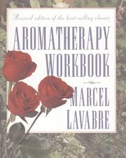 Cover of: Aromatherapy workbook | Marcel F. Lavabre