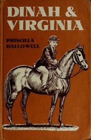 Cover of: Dinah and Virginia | Priscilla C. Hallowell