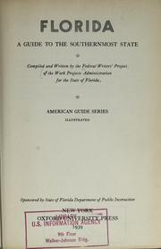 Cover of: Florida; a guide to the southernmost state by Federal Writers' Project of the Work Projects Administration for the State of Florida.