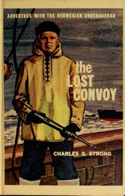 Cover of: The Lost Convoy by Charles S. Strong