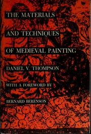 Cover of: The materials and techniques of medieval painting | Daniel V. Thompson