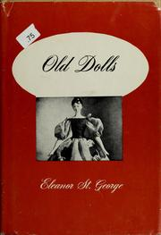Cover of: Old dolls | St. George, Eleanor., Eleanor St. George