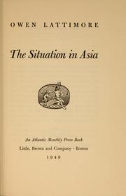 Cover of: The situation in Asia | Lattimore, Owen