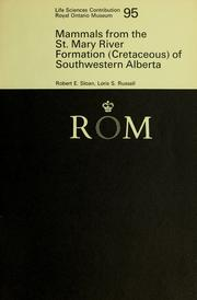 Cover of: Mammals from the St. Mary River Formation (Cretaceous) of southwestern Alberta | Robert E. Sloan