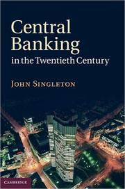 Cover of: Central banking in the twentieth century | Singleton, John