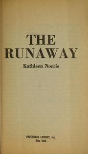 Cover of: The runaway by Kathleen Thompson Norris