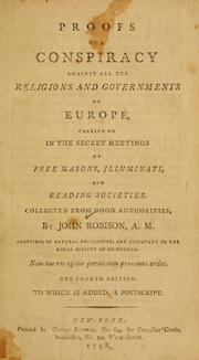 Cover of: Proofs of a conspiracy against all the religions and governments of Europe by John Robison