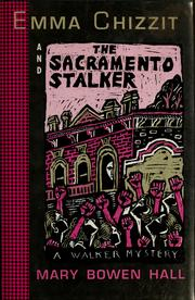 Cover of: Emma Chizzit and the Sacramento stalker by Mary Bowen Hall