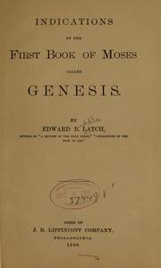 Cover of: Indications of the first book of Moses | Latch, Edward Biddle
