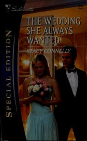 Cover of: The wedding she always wanted | Stacy Connelly