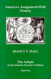 Cover of: America's assignment with destiny by Manly Palmer Hall