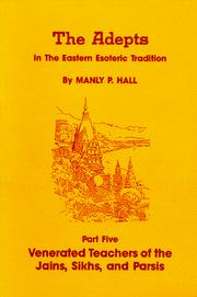 Cover of: Venerated teachers of the Jains, Sikhs, and Parsis | Manly Palmer Hall