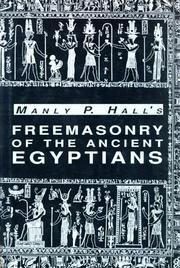 Cover of: Freemasonry of the ancient Egyptians | Manly Palmer Hall