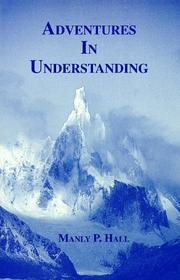 Cover of: Adventures in understanding | Manly Palmer Hall