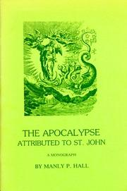Cover of: The Apocalypse attributed to St. John by Manly Palmer Hall