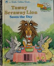 Cover of: Tawny scrawny lion saves the day | Michael Teitelbaum
