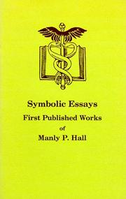 Cover of: Symbolic essays | Manly Palmer Hall