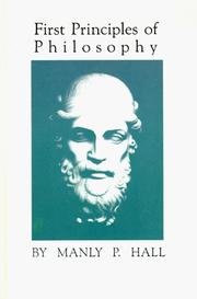 Cover of: First principles of philosophy by Manly Palmer Hall